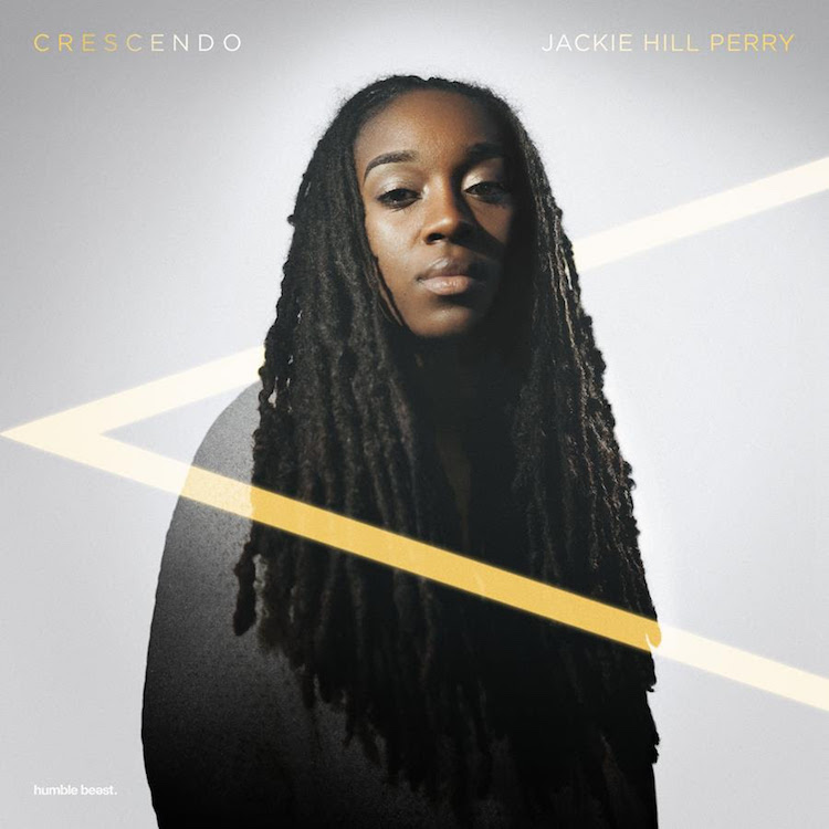 Crescendo by Jackie Hill Perry
