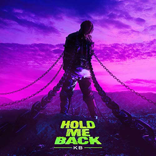 Hold Me Back by KB
