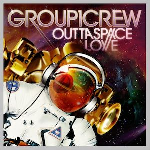 Outta Space Love by Group 1 Crew