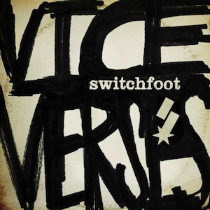 Vice Verses by Switchfoot
